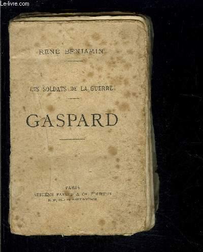 LES SOLDATS DE LA GUERRE- GASPARD / VENDU EN L ETAT