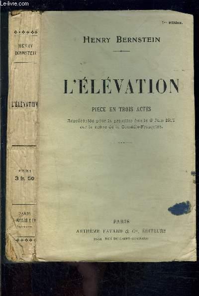 L ELEVATION- PIECE EN TROIS ACTES