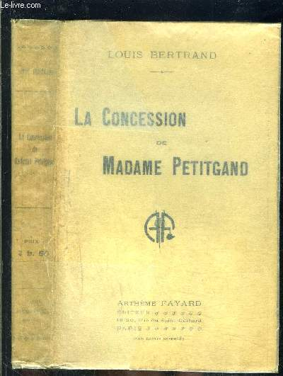 LA CONCESSION DE MADAME PETITGAND