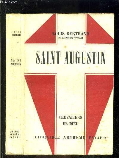 SAINT AUGUSTIN / CHEVALIERS DE DIEU