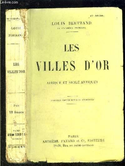 LES VILLES D OR- AFRIQUE ET SICILE ANTIQUES