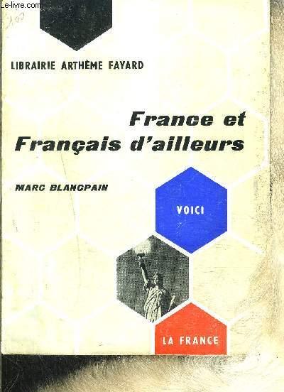 FRANCE ET FRANCAIS D AILLEURS