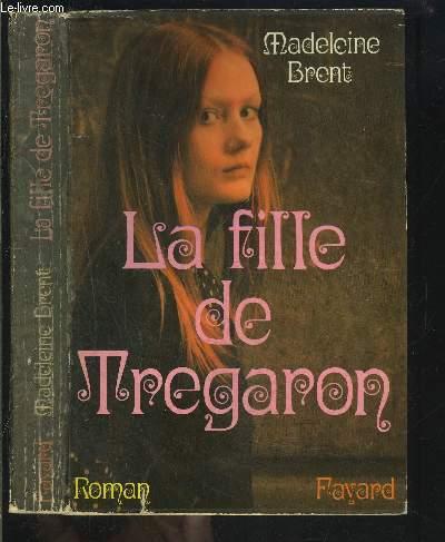 LA FILLE DE TREGARON