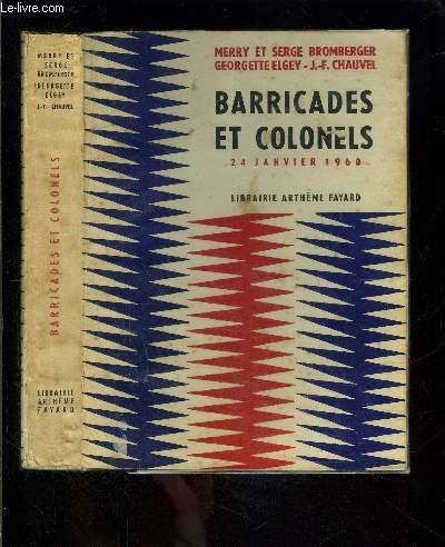 BARRICADES ET COLONELS 24 JANVIER 1960
