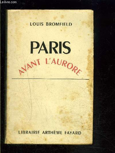 PARIS AVANT L AURORE