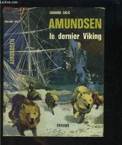 AMUNDSEN- LE DERNIER VIKING