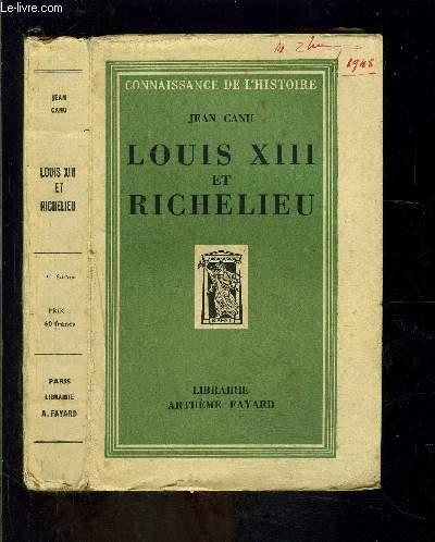 LOUIS XIII ET RICHELIEU