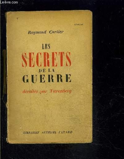 LES SECRETS DE LA GUERRE DEVOILES PAR NUREMBERG