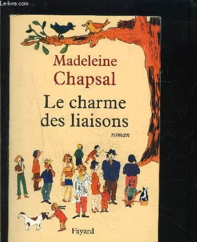 LE CHARME DES LIAISONS
