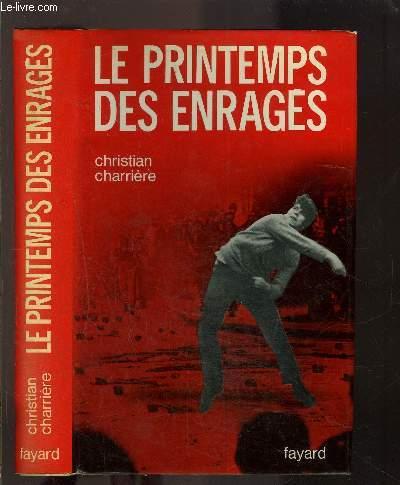 LE PRINTEMPS DES ENRAGES