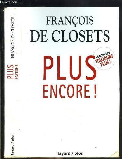 PLUS ENCORE! - LE NOUVEAU TOUJOURS PLUS!