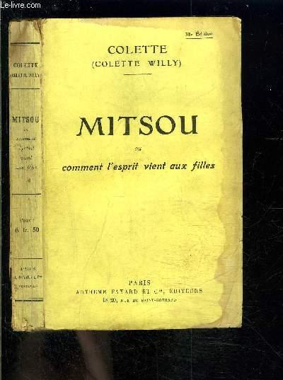MITSOU OU COMMENT L ESPRIT VIENT AUX FILLES