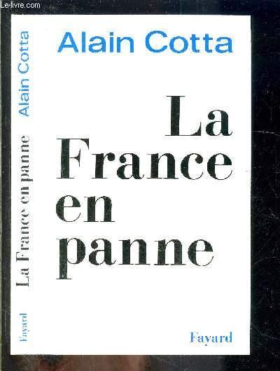 LA FRANCE EN PANNE