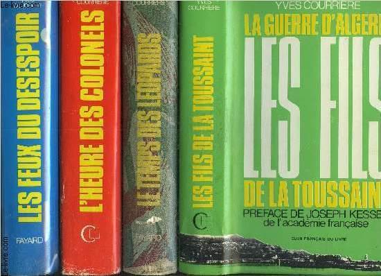 LA GUERRE D ALGERIE - 4 TOMES EN 4 VOLUMES- LES FILS DE LA TOUSSAINT- LE TEMPS DES LEOPARDS- L HEURE DES COLONELS- LES FEUX DU DESESPOIRS. / ENVOI DE L AUTEUR EN TOME 2