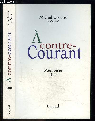 A CONTRE COURANT- MEMOIRES II
