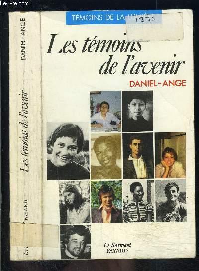 LES TEMOINS DE L AVENIR