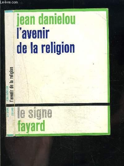 L AVENIR DE LA RELIGION