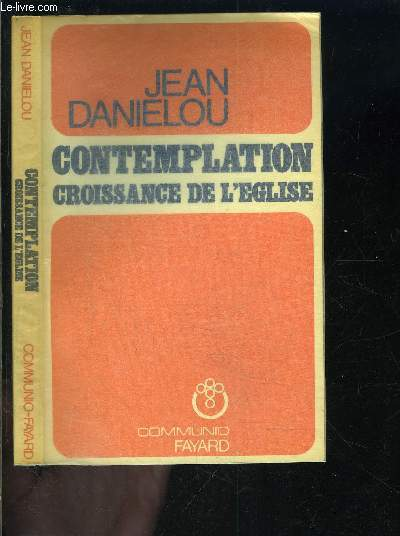 CONTEMPLATION- CROISSANCE DE L EGLISE