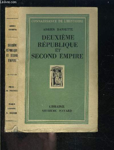 DEUXIEME REPUBLIQUE ET SECOND EMPIRE