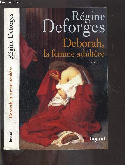 DEBORAH, LA FEMME ADULTERE