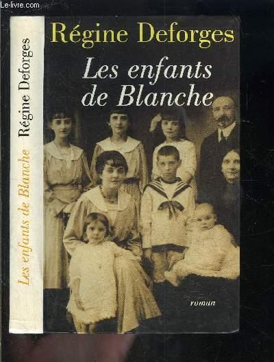 LES ENFANTS DE BLANCHE