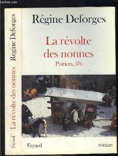 LA REVOLTE DES NONNES- POITIERS 576