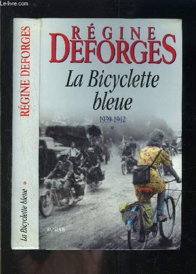 LA BICYCLETTE BLEUE- 1939-1942- TOME 1 vendu seul