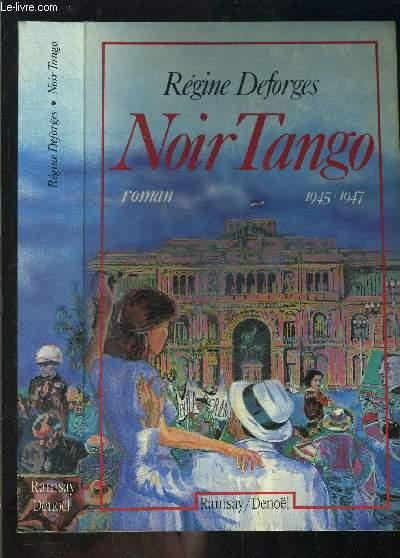 NOIR TANGO 1945-1947
