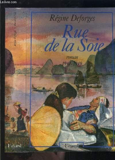 RUE DE LA SOIE- 1947-1949- vendu seul