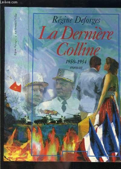 LA DERNIERE COLLINE- 1950-1954- vendu seul