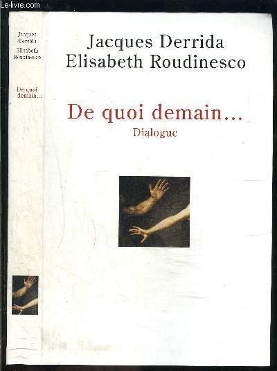DE QUOI DEMAIN... / Dialogue