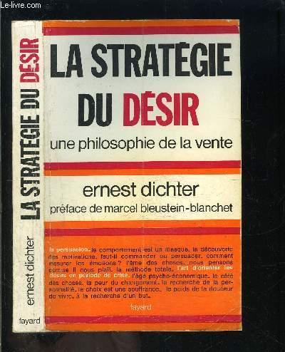 LA STRATEGIE DU DESIR- UNE PHILOSOPHIE DE LA VENTE