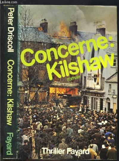CONCERNE: KILSHAW