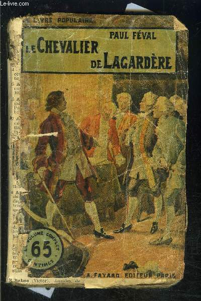 LE CHEVALIER DE LAGARDERE- VENDU EN L ETAT