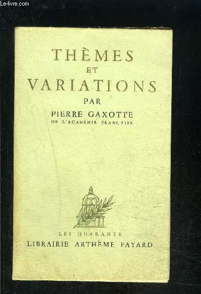 THEMES ET VARIATIONS