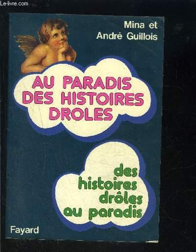 AU PARADIS DES HISTOIRES DROLES- DES HISTOIRES DROLES AU PARADIS
