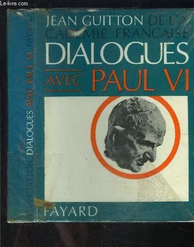 DIALOGUES AVEC PAUL VI