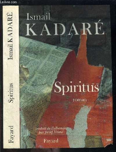 SPIRITUS- ENVOI DE L AUTEUR