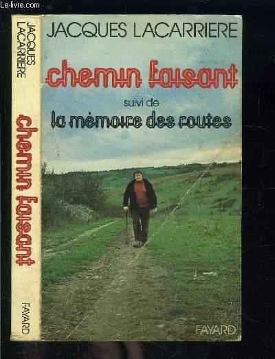 CHEMIN FAISANT SUIVI DE LA MEMOIRE DES ROUTES- ENVOI DE L AUTEUR