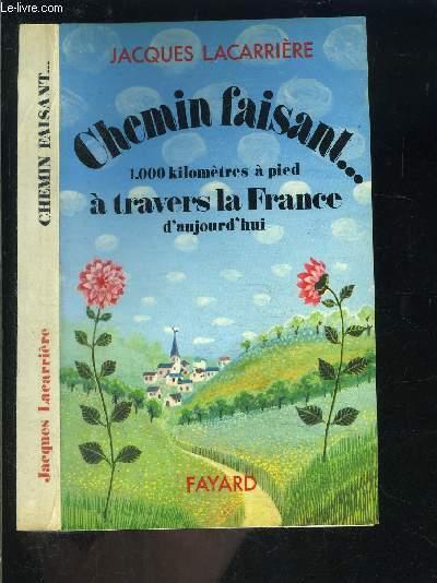 CHEMIN FAISANT...1000 KILOMETRES A PIED A TRAVERS LA FRANCE D AUJOURD HUI