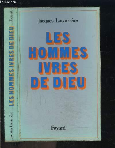 LES HOMMES IVRES DE DIEU
