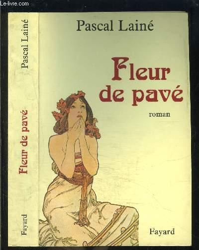 FLEUR DE PAVE