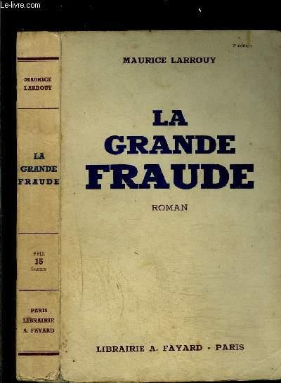 LA GRANDE FRAUDE