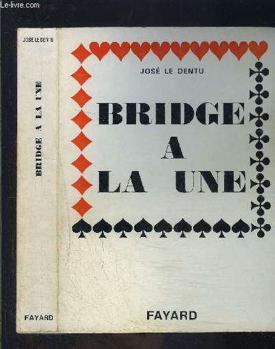 BRIDGE A LA UNE