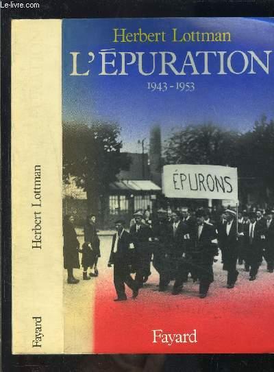 L EPURATION 1943-1953