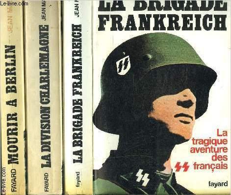 1 LOT DE 3 LIVRES: MOURIR A BERLIN- LA DIVISION CHARLEMAGNE- LA BRIGADE FRANKREICH