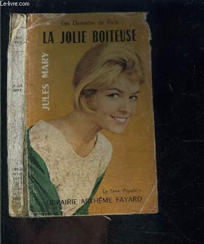 LA JOLIE BOITEUSE- LES DAMNEES DE PARIS