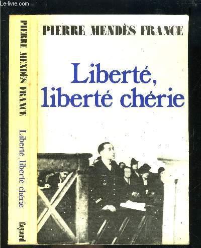 LIBERTE, LIBERTE CHERIE- 1940-1942- suivi de ROISSY EN FRANCE- Récit d'un vol du Groupe Lorraine- 3 octobre 1945