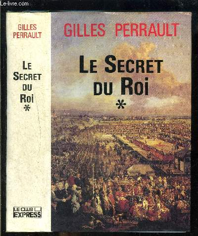 LE SECRET DU ROI TOME 1