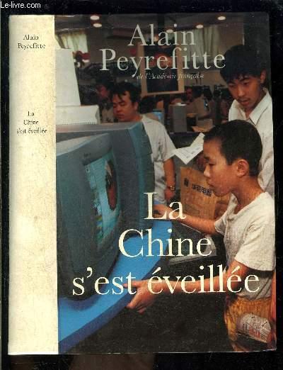 LA CHINE S EST EVEILLEE- CARNETS DE ROUTE DE L ERE DENG XIAOPING